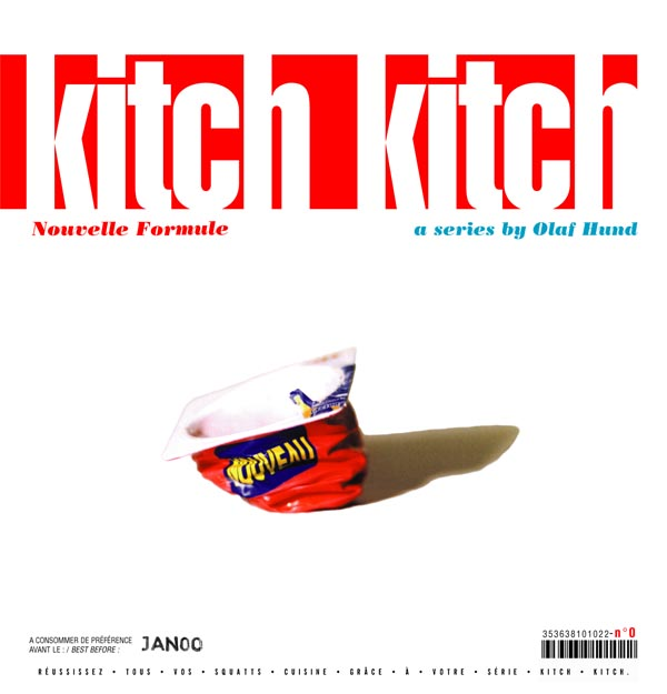 Kitch Kitch, Nouvelle Formule n°1